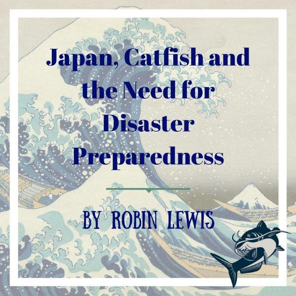 japan-catfish-and-the-need-for-disaster-preparedness